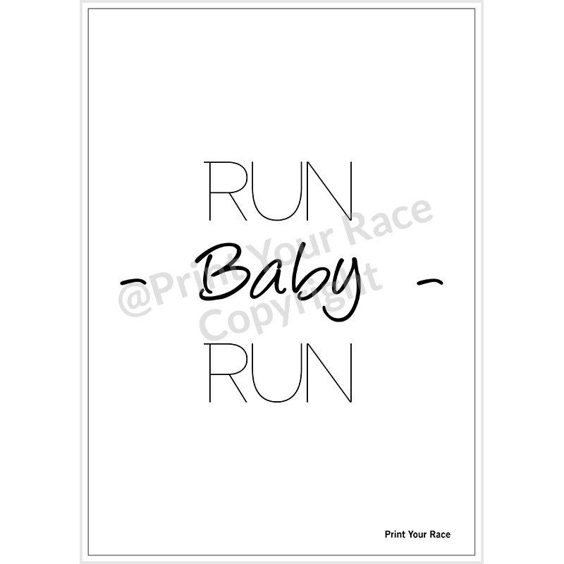 Affiche Run Baby Run par Print Your Race